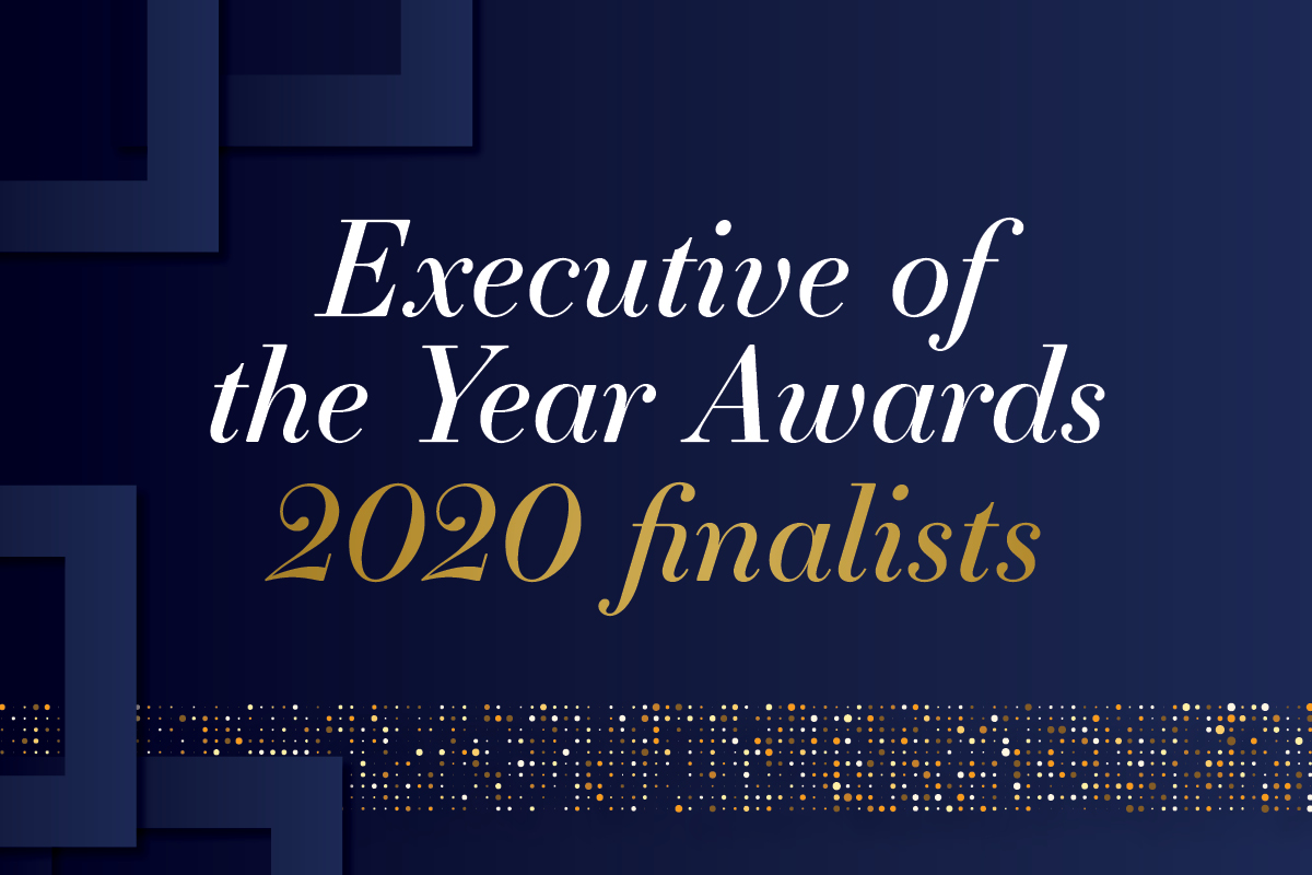 2020 Executive of the Year Awards - finalists